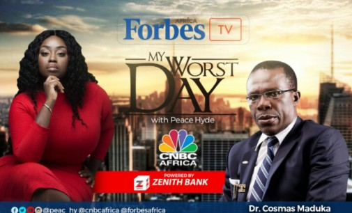 """You don't really understand who you are until you meet a desperate situation and life and death is before you"" Cosmas Maduka joins Peace Hyde on Forbes Africa My Worst Day"